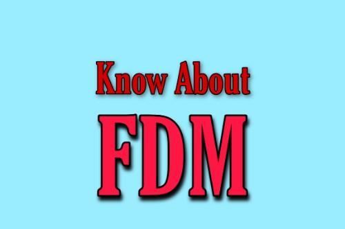 FDM prepared
